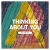 Thinking About You (Festival Mix) - Single, Axwell Λ Ingrosso
