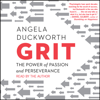 Angela Duckworth - Grit: The Power of Passion and Perseverance (Unabridged)  artwork