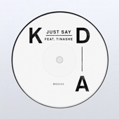 [Download] Just Say (feat. Tinashe) MP3