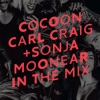 Cocoon Ibiza mixed by Carl Craig and Sonja Moonear