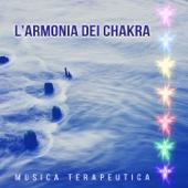 L'armonia dei chakra – Musica terapeutica, Ideale per meditazione, Yoga & Rilassamento profondo, Suoni della natura, Musica per dormire
