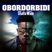 Obordorbidi - Shatta Wale