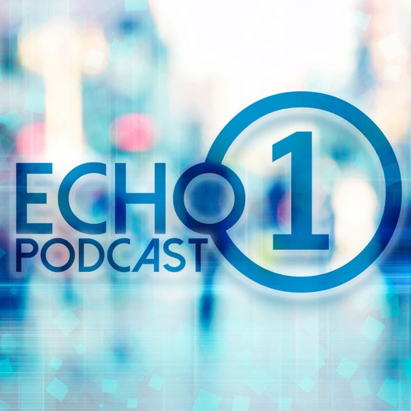 Echo ONE Podcast