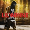 Right Above It (feat. Drake) - Single, Lil Wayne