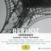 The Berlioz Experience