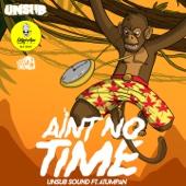 Aint No Time (feat. Atumpan)