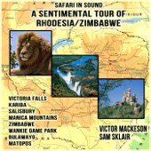 Safari in Sound : A Sentimental Tour of Rhodesia/Zimbabwe
