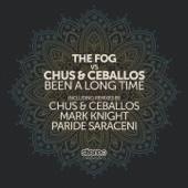 Been a Long Time (Chus & Ceballos Nomadas Mix)