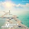 Andalucía Chill - Música del Mar / Music of the Sea - Vol. 1
