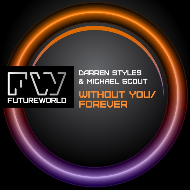 Without You - EP by Darren Styles & Michael Scout