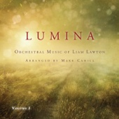 Lumina: Orchestral Music of Liam Lawton