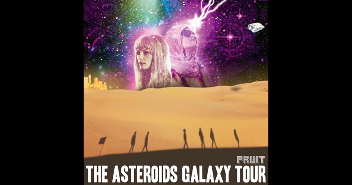 """""""Fruit"""" von The Asteroids Galaxy Tour auf Apple Music"""