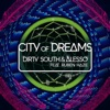 City of Dreams (feat. Ruben Haze) [Radio Edit]