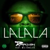 La La La (feat. Wiz Khalifa) - Single, Dorrough Music
