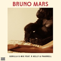 Gorilla (feat. R Kelly & Pharrell) [G-Mix] - Single - Bruno Mars