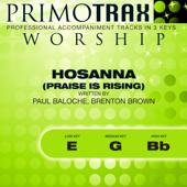 Hosanna (Praise Is Rising) [High Key - Bb - Performance Backing Track]