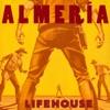 Almeria (Deluxe Version), Lifehouse