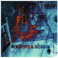 Brothers & Sisters - EP - Coldplay