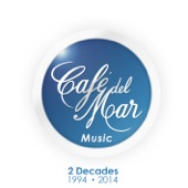 Café del Mar Music - 2 Decades (1994 - 2014)