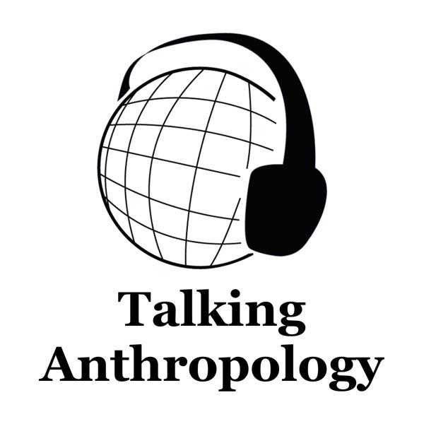 Talking Anthropology