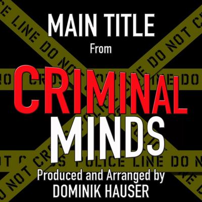 Criminal Minds/クリミナル・マインド テーマソング