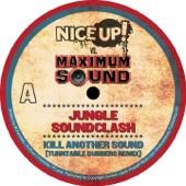 Nice Up! vs Maximum Sound: Jungle Soundclash - Single