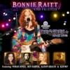 Bonnie Raitt and Friends (Live), Bonnie Raitt