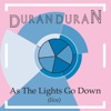 As the Lights Go Down, Duran Duran