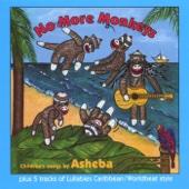 No More Monkeys - Asheba