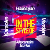 Hallelujah (In the Style of Alexandra Burke) [Karaoke Version]