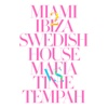 Miami 2 Ibiza (Remixes) - EP