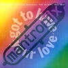 Got to Have Your Love (feat. Wondress) [Radio Edit] - Single, Mantronix