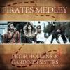Pirates Medley - Single, Peter Hollens & Gardiner Sisters