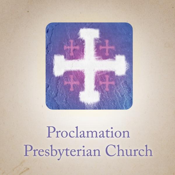 Sermons – Proclamation Presbyterian Church