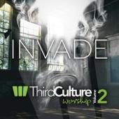 Invade: Third Culture Worship, Vol. 2 - Third Culture Worship