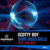 DJ Scotty Boy & Sue Cho - Shiny Disco Balls (Origina Mix) artwork