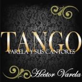 Fueron Tres Años (feat. Orquesta de Héctor Varela & Argentino Ledesma)