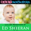 Lullaby Renditions of Ed Sheeran - X