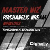 Psychadelic Dream (Dizmaster Oldschool Mix)