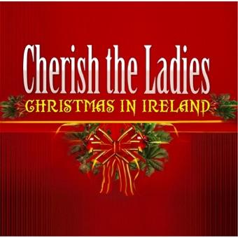 Christmas in Ireland – Cherish the Ladies