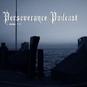 The Perseverance Podcast