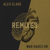 War Rages On (Remixes) - Single