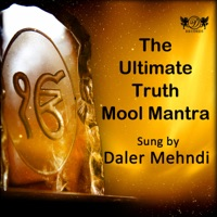 The Ultimate Truth Mool Mantra - Single - Daler Mehndi