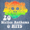 The Summer of Love Album 20 Sixties Anthems & Hits
