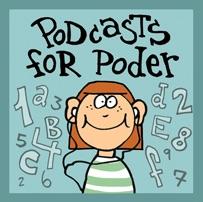 Podcasts for poder