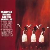 Martha Reeves & The Vandellas - (Love Is Like a) Heat Wave artwork