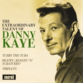 The Extraordinary Talent of Danny Kaye