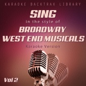 Sing in the Style of Broadway West End Musicals (Karaoke Version) [Vol 2]