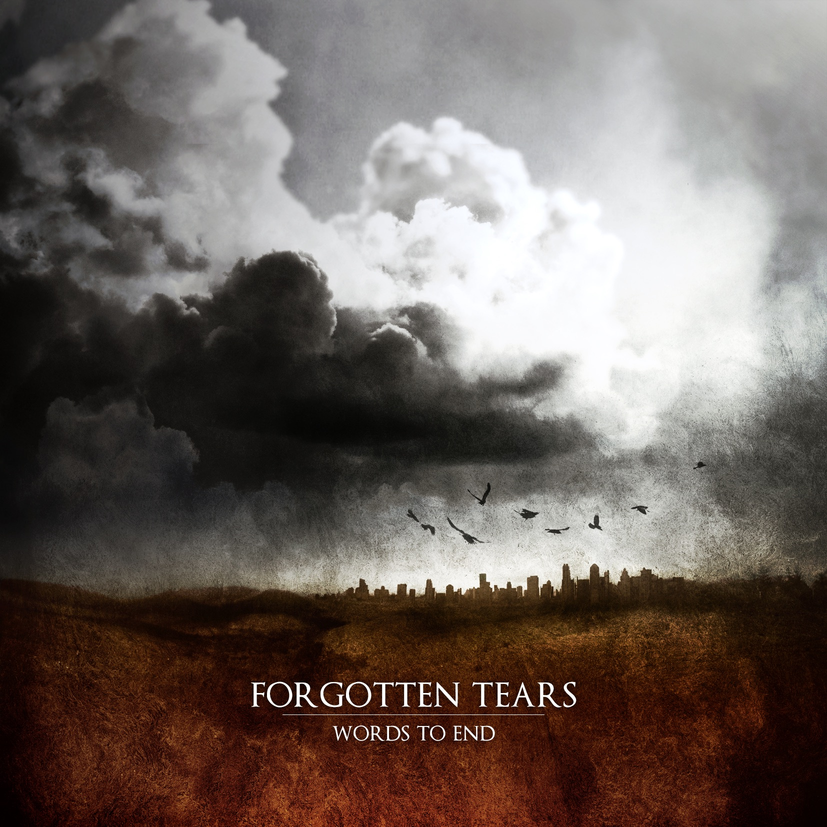 Forgotten Tears - Words To End (2011)