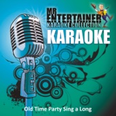 Karaoke - Old Time Party Sing a Long